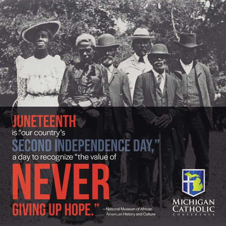 """Juneteenth is """"our contry's second Independence Day,"""" a day to recognize """"the value of never giving up hope."""" —National Museum of African American History and Culture"""
