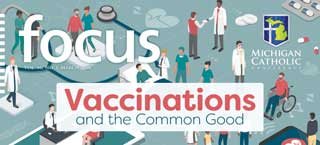 Front cover of FOCUS: Vaccinations and the Common Good