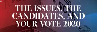 """Front cover of September's issue of FOCUS, """"The Issues, The Candidates, and Your Vote 2020"""""""