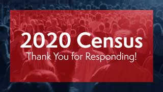 2020 Census: Thank You for Responding!